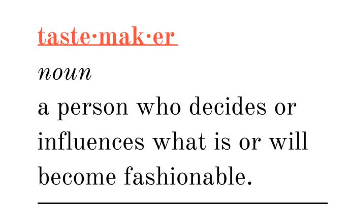 Tastemaker Noun